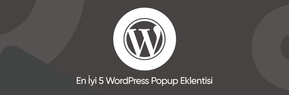 En Iyi 5 Wordpress Popup Eklentisi